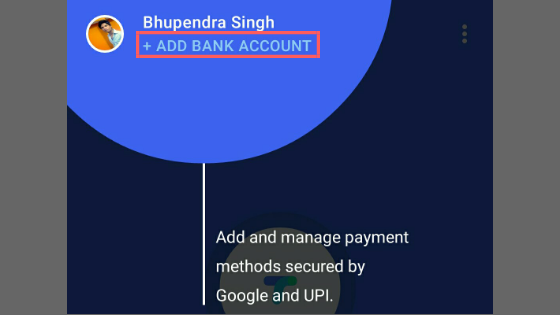 Add bank in google pay