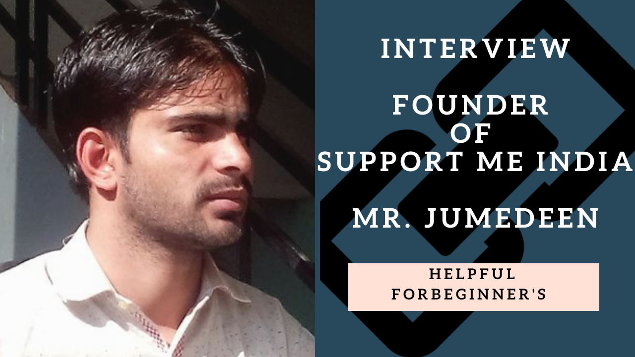 Support Me India Ke Founder JUMEDEEN Ji Ka Interview