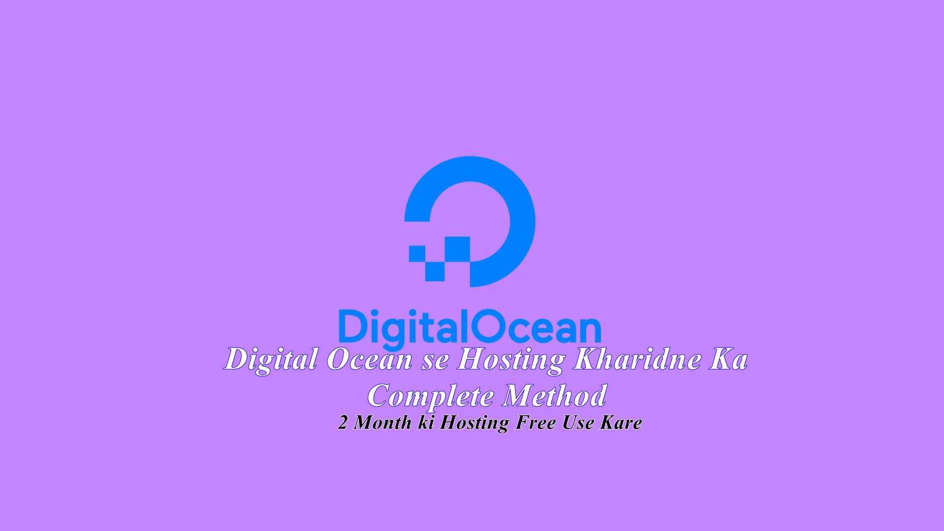 DigitalOcean से Cloud Hosting खरीदने का Complete Method – 2 Months Free Hosting