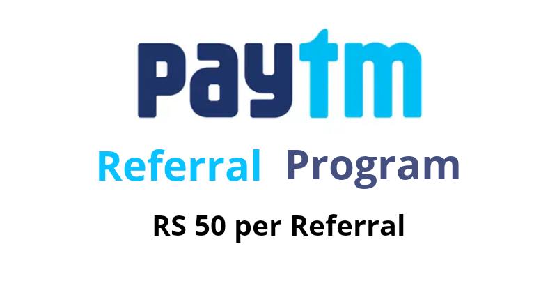 Paytm Referral Program से पैसे कैसे कमाये | Rs 50 Per Referral