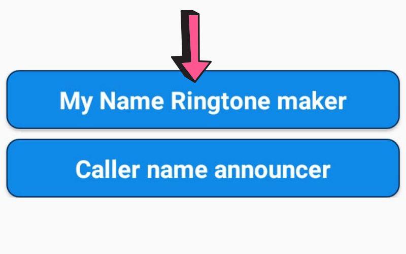 अपने नाम की रिंगटोन कैसे बनाये?