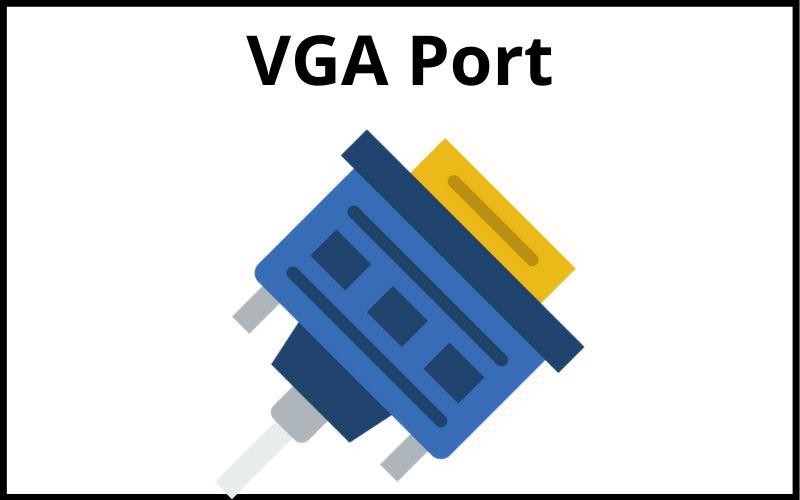 VGA Port क्या है इसके लाभ और हानि