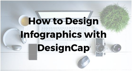 How to Design Infographics with DesignCap